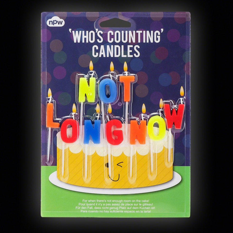 Not Long Now Candles