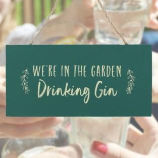 Drinking Gin Garden Sign