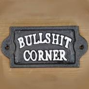 Bullshit Corner Sign 1