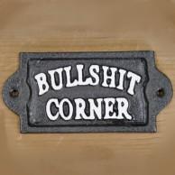 Bullshit Corner Sign
