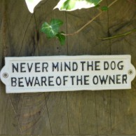 Never Mind The Dog Sign