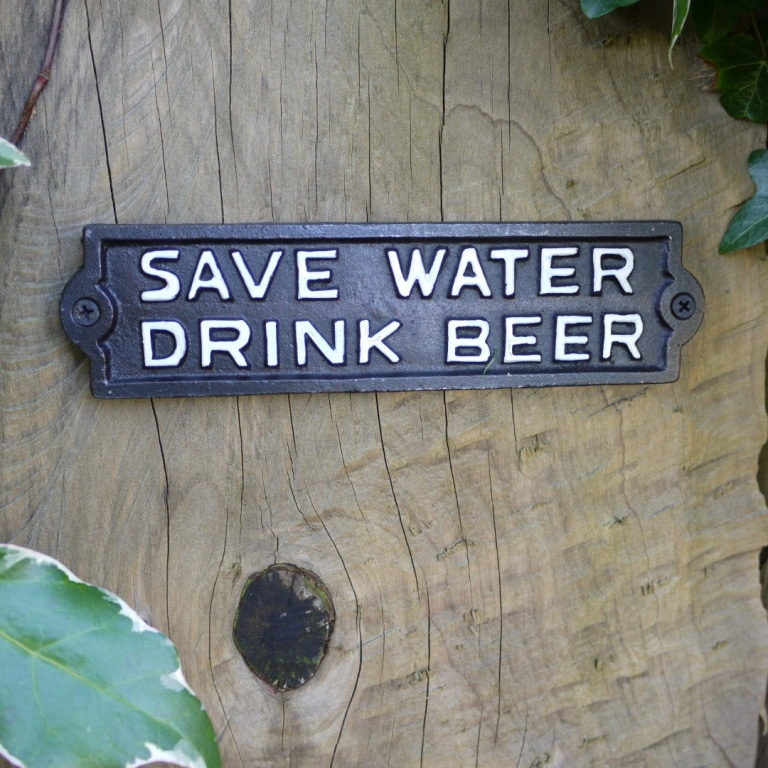 Save Water Drink Beer Sign